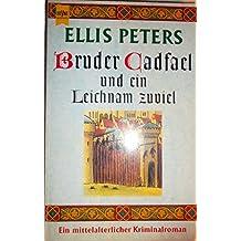 Bruder Cadfael und ein Leichnam zuviel