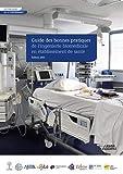 Guide des bonnes pratiques de l'ingénierie biomédicale en établissement de santé