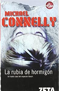 RUBIA DE HORMIGON par Michael Connelly