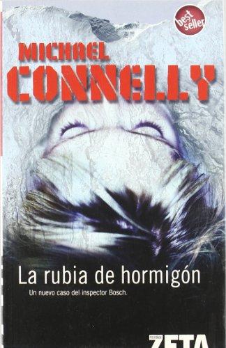 RUBIA DE HORMIGON: DETECTIVE HARRY BOCH (BEST SELLER ZETA BOLSILLO)