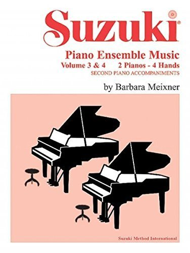 Piano Music Ensemble Suzuki (Suzuki Piano Ensemble Music for Piano Duo, Vol 3 & 4: Second Piano Accompaniments (Suzuki Piano School) (1995-01-01))