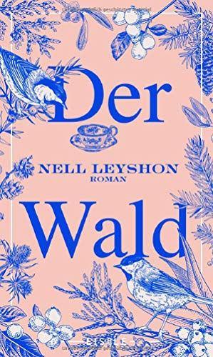 Buchseite und Rezensionen zu 'Der Wald: Roman' von Nell Leyshon