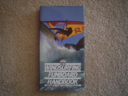 The Windsurfing Funboard Handbook