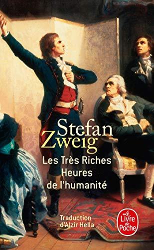 Les Très Riches Heures de l'humanité par Stefan Zweig