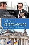 Mission: Verantwortung - Von der Heilsarmee in den Bundestag, Frank Heinrich im Gespräch mit Uwe Heimowski