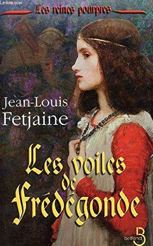 Les Voiles De Fredegonde [Pdf/ePub] eBook
