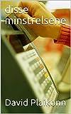 disse minstrelsene (Norwegian Edition)