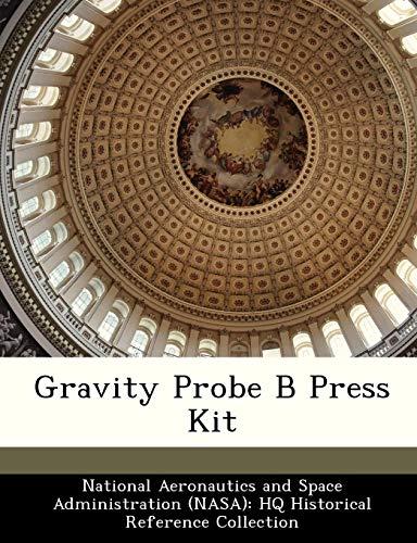 Gravity Probe B Press Kit -
