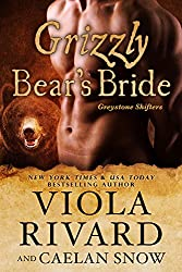 Grizzly Bear's Bride: Bear Shifter BBW Standalone (Greystone Shifters Book 1) (English Edition)