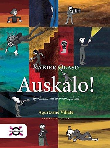 Auskalo!: igarkizun eta aho-korapiloak por Xabier Olaso