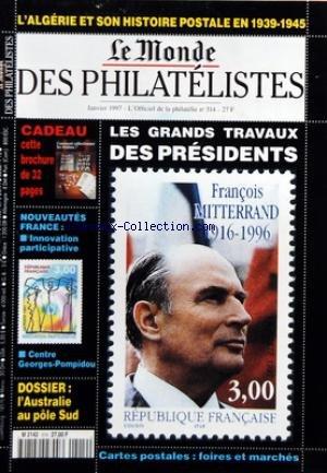 MONDE DES PHILATELISTES (LE) [No 514] du 01/01/1997 - L'ALGERIE
