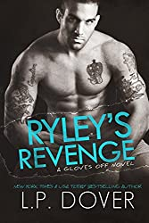 Ryley's Revenge (A Gloves Off Novel Book 2)