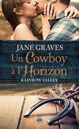 Un cow-boy à l'horizon: Rainbow Valley par [Graves, Jane]