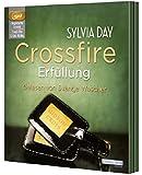 Crossfire. Erfüllung: Band 3 (Crossfire-Serie, Band 3)