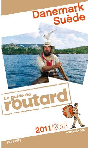 Guide du Routard Danemark, Suède 2011/2012