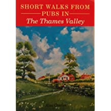 Short Walks from Pubs in the Thames Valley (Pub Walks)