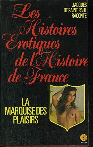 La marquise des plaisirs par (Broché - Mar 31, 1986)