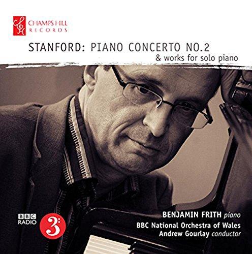 Stanford: Klavierkonzert 2 / Werke für Klavier Solo