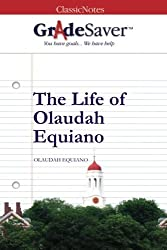 GradeSaver (TM) ClassicNotes: The Life of Olaudah Equiano by Kristen Osborne (2012-09-17)