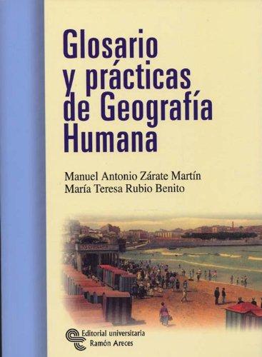 Descargar Libro Glosario y Prácticas de Geografía Humana (Manuales) de Manuel Antonio Zárate Martín
