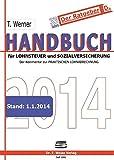 Handbuch für Lohnsteuer und Sozialversicherung 2014: Der Kommentar zur Praktischen Lohnabrechnung