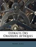 Extraits Des Orateurs Attiques