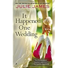 It Happened One Wedding by Julie James (2014-05-06)