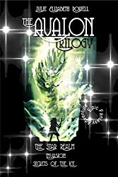 The Avalon Trilogy: The Star Realm #1, Invasion #2, Secrets Of The Ice #3