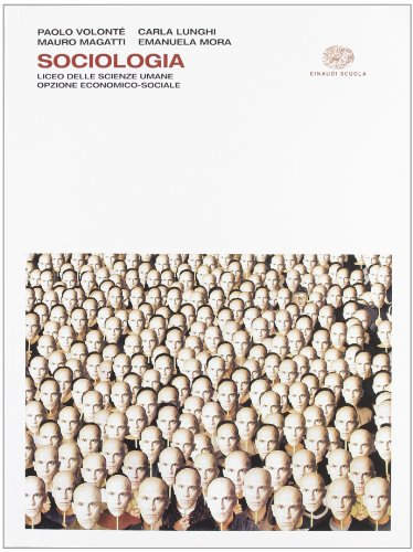 Sociologia. Con espansione online. Per i Licei