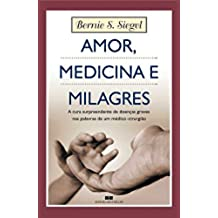 Amor, Medicina e Milagres (Em Portuguese do Brasil)