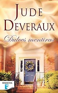 Dulces mentiras par Jude Deveraux