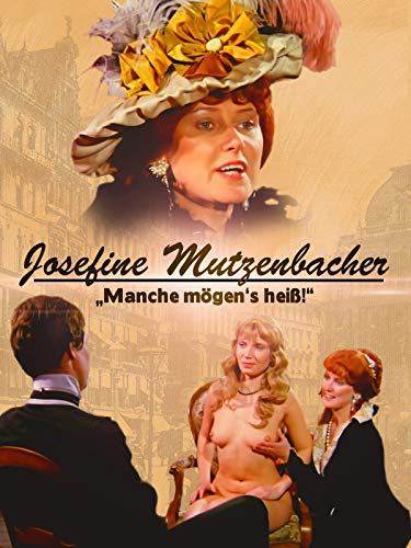 Josefine Mutzenbacher - Manche mögen\'s heiß