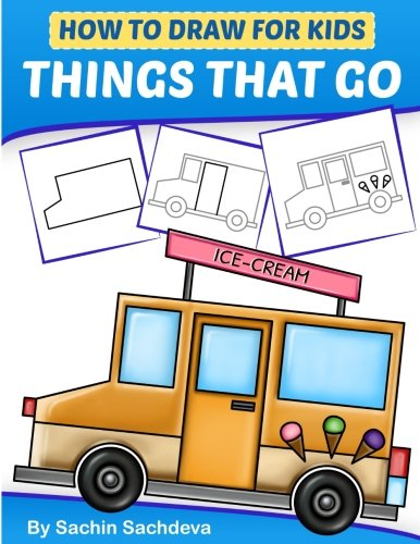 How to Draw for Kids - Things That Go: A Step by Step guide to draw Car, Crane, Garbage Truck, Police Car Fire Truck, Cement Truck, IceCream Truck and Many More(Ages 6-12) (Garbage Truck Puzzle)