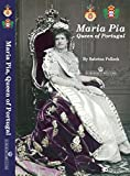 Front cover for the book Maria Pia, Queen of Portugal by Sabrina Pollock