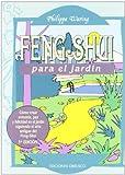 Feng Shui: Para El Jardin/ for the Garden...