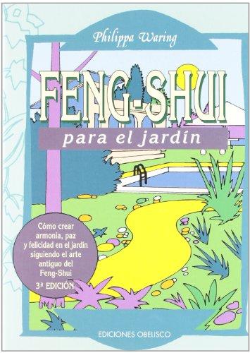 Feng-Shui Para El Jardin por Philippa Waring