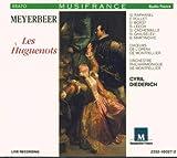 Meyerbeer : Les Huguenots