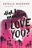 Telecharger Livres Did I Mention I Love You (PDF,EPUB,MOBI) gratuits en Francaise