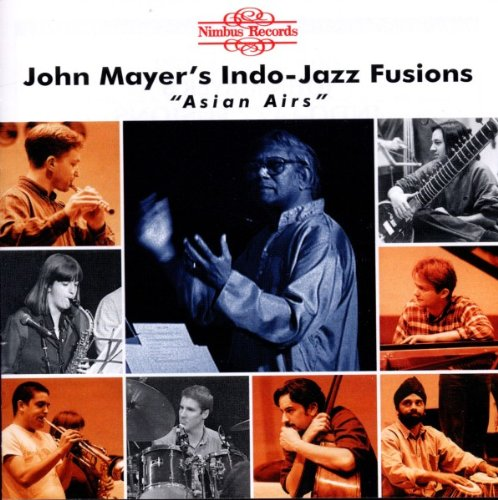 Indo-Jazz Fusions Asian Airs