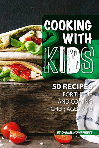 Cooking with Kids: 50 Recipes for the Up and Coming Chef; Ages 7-10 (English Edition) - 7 Multivitamin
