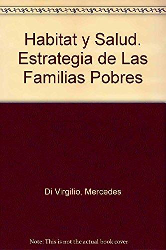 Descargar Libro Habitat y Salud. Estrategia de Las Familias Pobres de Mercedes Di Virgilio