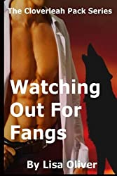 Watching Out For Fangs (The Cloverleah Pack) (Volume 7) by Lisa Oliver (2015-10-19)