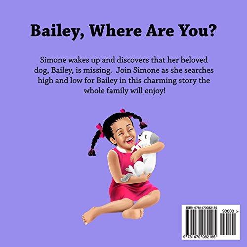Bailey, Where Are You?