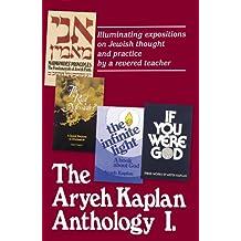 Artscroll: Aryeh Kaplan Anthology Volume I by Rabbi Aryeh Kaplan by Aryeh Kaplan (1991-08-29)
