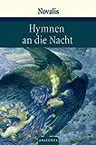 Hymnen an die Nacht. Hymnen, Lieder und andere Gedichte - Novalis