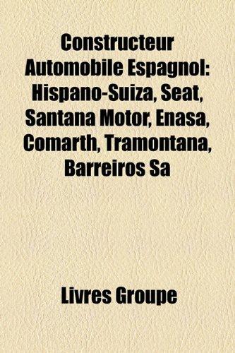 constructeur-automobile-espagnol-hispano-suiza-seat-santana-motor-enasa-comarth-tramontana-barreiros