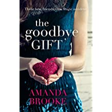 The Goodbye Gift by Amanda Brooke (2016-08-11)