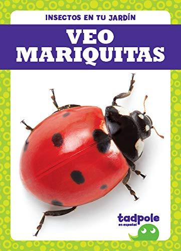 Veo Mariquitas (I See Ladybugs) (Insectos En Tu Jardín / Backyard Bugs) por Genevieve Nilsen