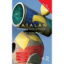 Colloquial Catalan: A Complete Course for Beginners (Colloquial Series)