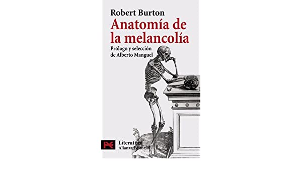 Anatomia de la melancolia / Melancholy\'s Anatomy: Amazon.it: Robert ...